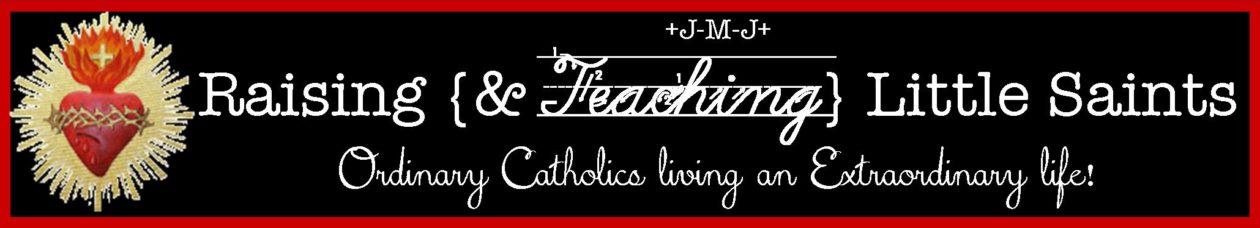 Raising {&Teaching} Little Saints